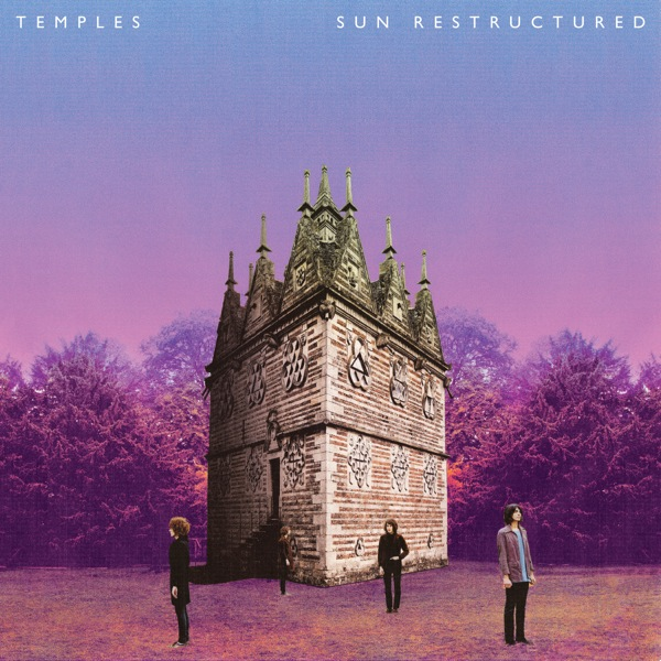 Temples - Sun Restructured